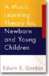 Music Learning Theory for Newborn And Young Children   Text