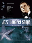 Jazz Cabaret Songs For Male Singers   Voc/Acc