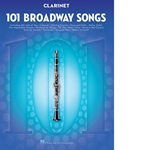 101 Broadway Songs Clarinet