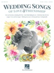 Wedding Songs Of Love And Friendship 2nd Edition   PVC