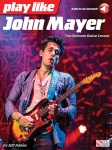 Play Like John Mayer   Gtr/Acc