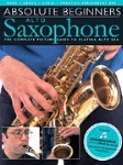 Absolute Beginners Alto Saxophone   ASax/Acc
