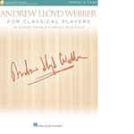 Andrew Lloyd Webber For Classical Players   Tpt/Pn/Acc